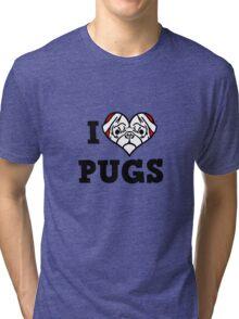 I love Pugs Tri-blend T-Shirt