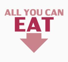 All You Can Eat by Style-O-Mat