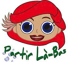 PARTIR LA-BAS by Hernluc
