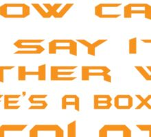 How can I say it another way? Life's a box a chocolates! Sticker