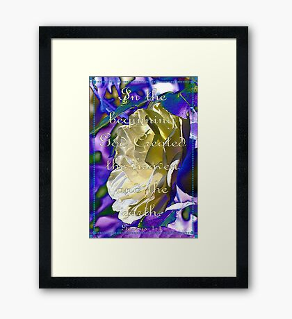 In the Beginning. . . Framed Print