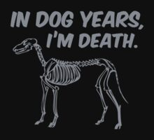 In Dog Years I'm Death by BrightDesign