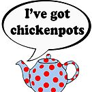 Chickenpots by AlatarTheBlue