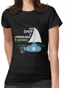 My Ship is unsinkable - Thorki Womens Fitted T-Shirt