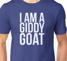 I am a Giddy Goat Unisex T-Shirt