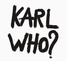 karl who? by hunnydoll