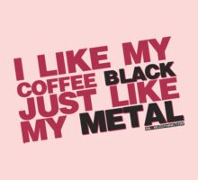I Like My Coffee Black Just Like My Metal One Piece - Long Sleeve