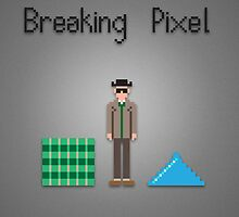 Breaking pixel by Danny Mills