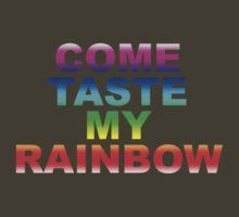 Come Taste My Rainbow by rawrclothing