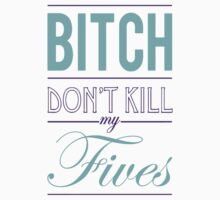 "Bitch don't kill my fives - Jordan 5 ""Grape"" match (White or Black tee) by Chigadeteru"