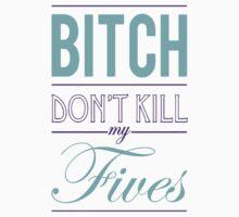 "Bitch don't kill my fives - Jordan 5 ""Grape"" match (White or Black tee) by Chigadeteru"