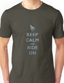 Keep Calm and Ride On Horseback Riding Unisex T-Shirt