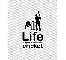 Cricket v Life - White Photographic Print