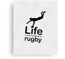 Rugby v Life - White Graphic Canvas Print