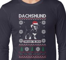 DACHSHUND THROUGH THE SNOW 2 Long Sleeve T-Shirt