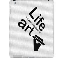 Art v Life - Black iPad Case/Skin