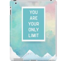 Your Only Limit Quote iPad Case/Skin