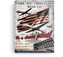 Be a Drone Pilot! Metal Print