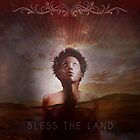 Bless The Land by Martin Knight