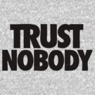 trust nobody by 1453k