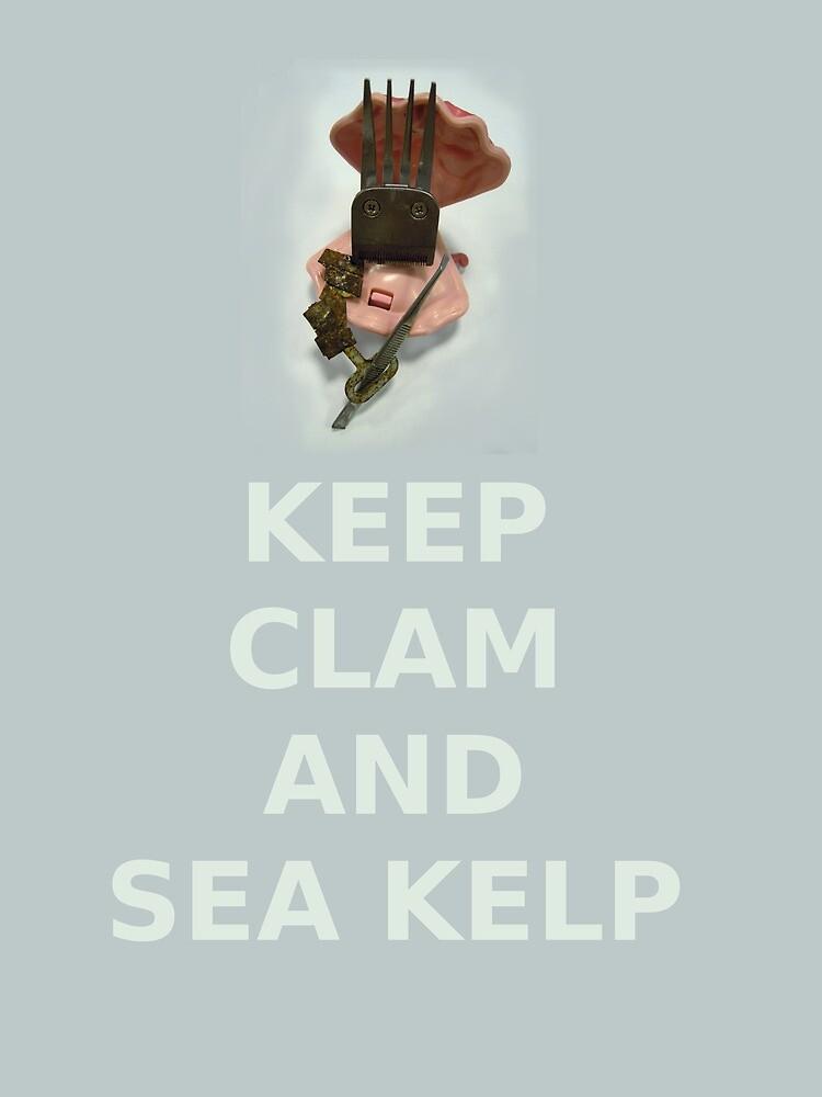 Keep Clam and Sea Kelp by Patrick Amber