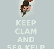 Keep Clam and Sea Kelp by Patrick Amber