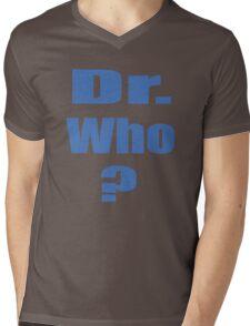 Dr. Who? Mens V-Neck T-Shirt