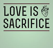 Love is Sacrifice - Green BG by JohnMarkArnold