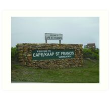Cape St Francis Welcome Art Print