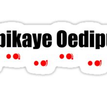 Yipikaye Oedipus (Black Text) Sticker