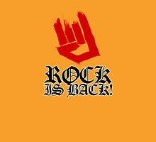 Rock Is Back Unisex T-Shirt