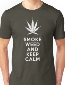 Smoke Weed And Keep Calm Unisex T-Shirt