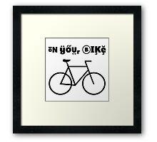 On your bike Framed Print