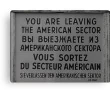 Checkpoint Charlie sign Canvas Print