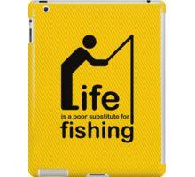 Fishing v Life iPad Case/Skin