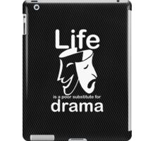 Drama v Life iPad Case/Skin