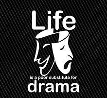 Drama v Life by Ron Marton