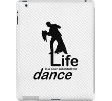 Dance v Life iPad Case/Skin