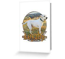 White lab loyalty  Greeting Card