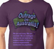 Outrage in Australia! Unisex T-Shirt