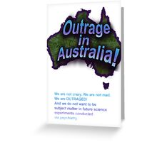 Outrage in Australia! Greeting Card