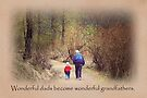Fathers Day -  Wonderful Grandfather (Card) by Tracy Friesen