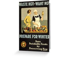 Waste Not Want Not Greeting Card