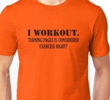 I WORKOUT Unisex T-Shirt