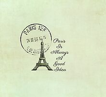 Paris Is Always A Good Idea Vintage White  by Nicola  Pearson