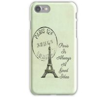 Paris Is Always A Good Idea Vintage White  iPhone Case/Skin
