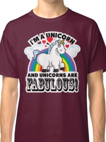 Fabulous Unicorn Classic T-Shirt