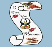 I Love You Momma,,card,tee, iphone, ipad Kids Tee