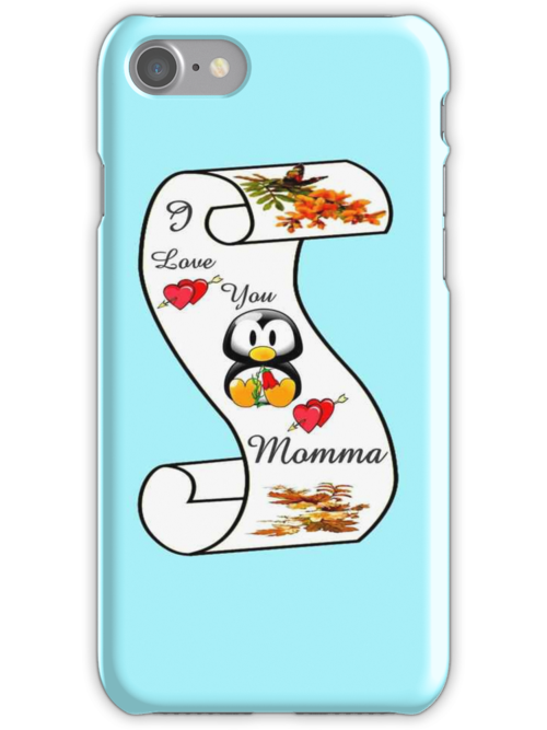 I Love You Momma,,card,tee, iphone, ipad by MaeBelle