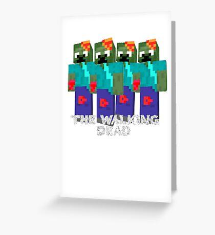 Minecraft - walking dead Greeting Card